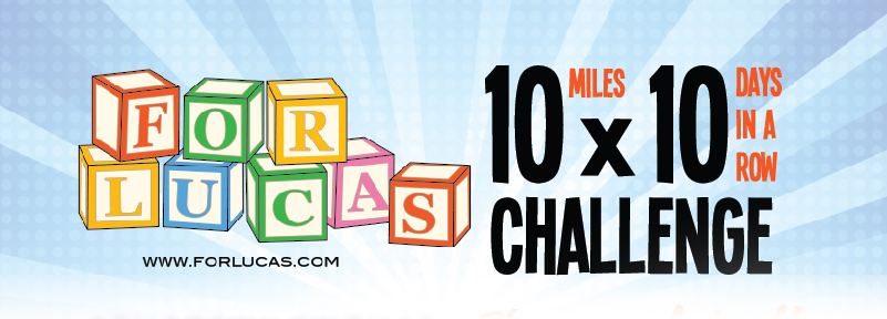 For Lucas 10×10 – Take the Challenge!