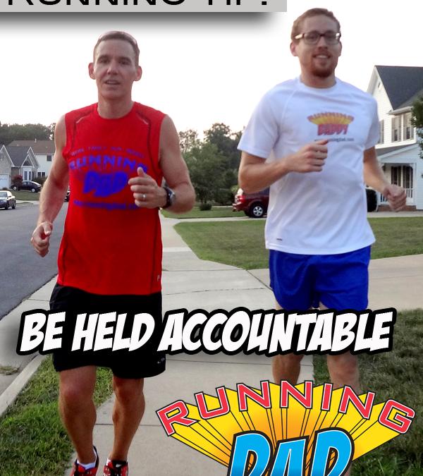 Running tip: Be Held Accountable