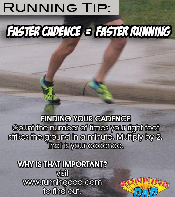 Running Tip: Faster Cadence = Faster Running